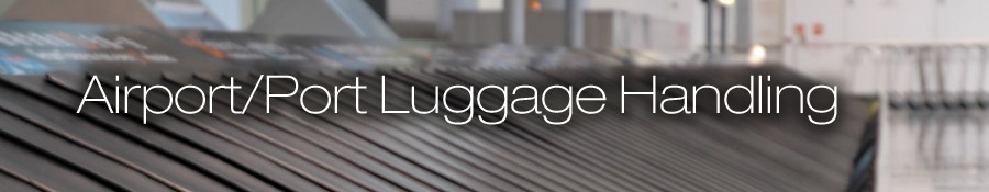 Airport/Port Luggage Handling